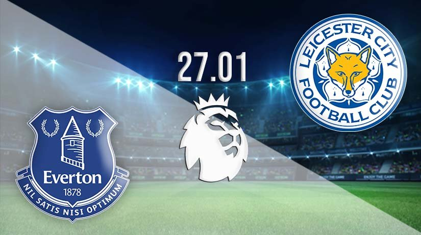 Everton vs Leicester City Prediction: Premier League Match on 27.01.2021