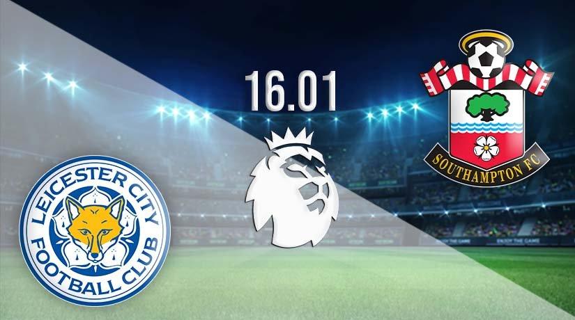 Leicester vs Southampton Prediction: Premier League Match on 16.01.2021