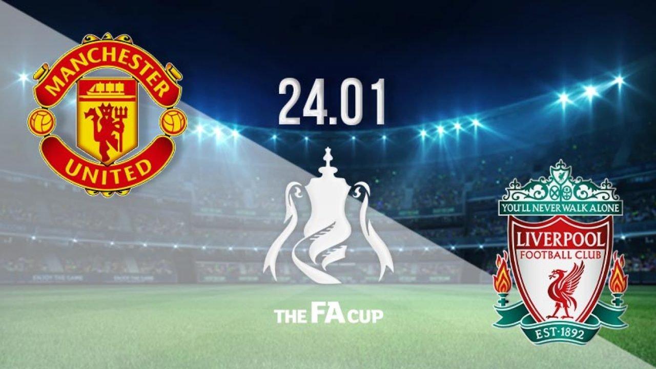Man Utd Vs Liverpool Prediction Fa Cup 24 01 2021 22bet