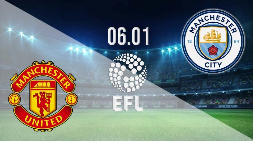 Man Utd vs Man City Prediction: EFL Cup Match on 06.01.2021