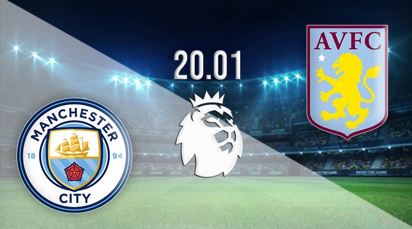 Manchester City vs Aston Villa Prediction: Premier League Match on 20.01.2021
