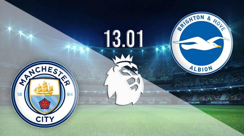 Manchester City vs Brighton & Hove Albion Prediction: Premier League Match on 13.01.2021