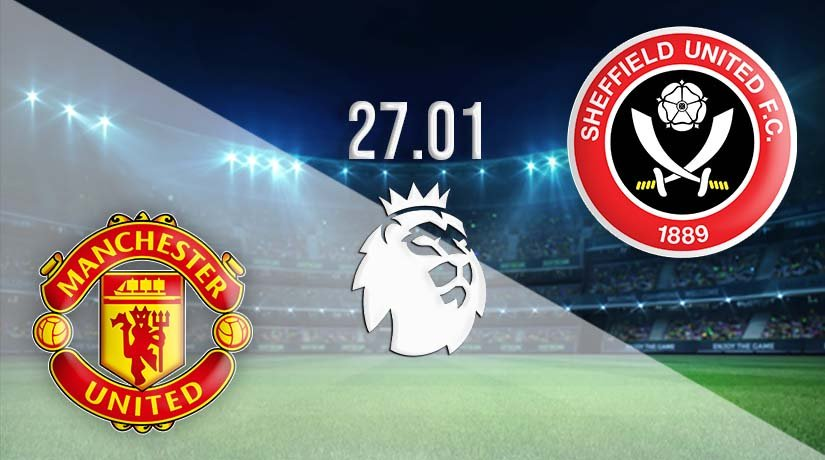Manchester United vs Sheffield United Prediction: Premier League Match on 27.01.2021