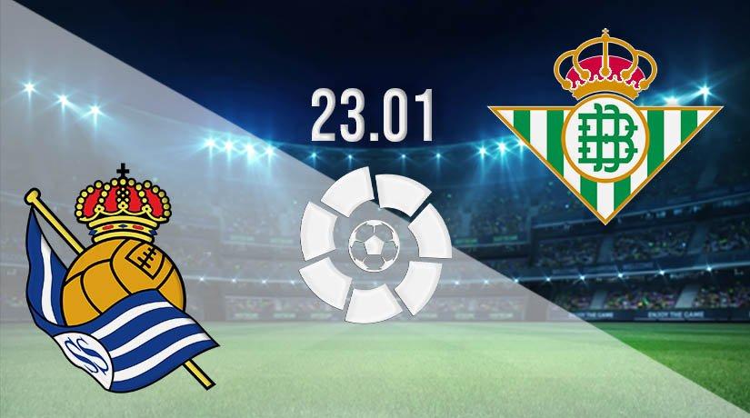Real Sociedad vs Real Betis Prediction: La Liga Match on 23.01.2021