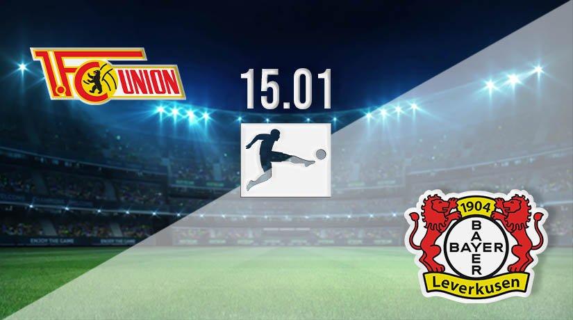 Union Berlin vs Bayer Leverkusen Prediction: Bundesliga Match on 15.01.2021