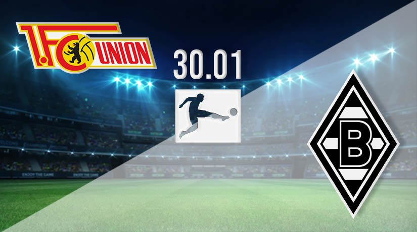 Union Berlin vs Borussia Monchengladbach Prediction: Bundesliga Match on 30.01.2021