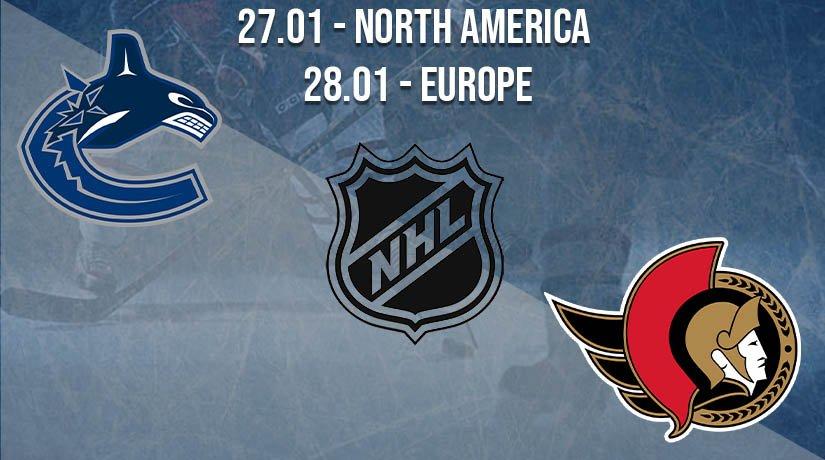 NHL Prediction: Vancouver Canucks vs Ottawa Senators on 27.01.2021 North America, on 28.01.2021 Europe