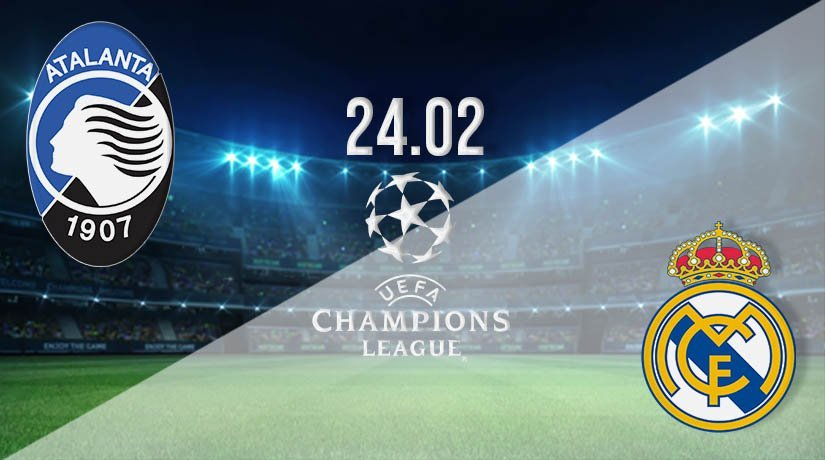 Atalanta vs Real Madrid Prediction: Champions League Match on 24.02.2021