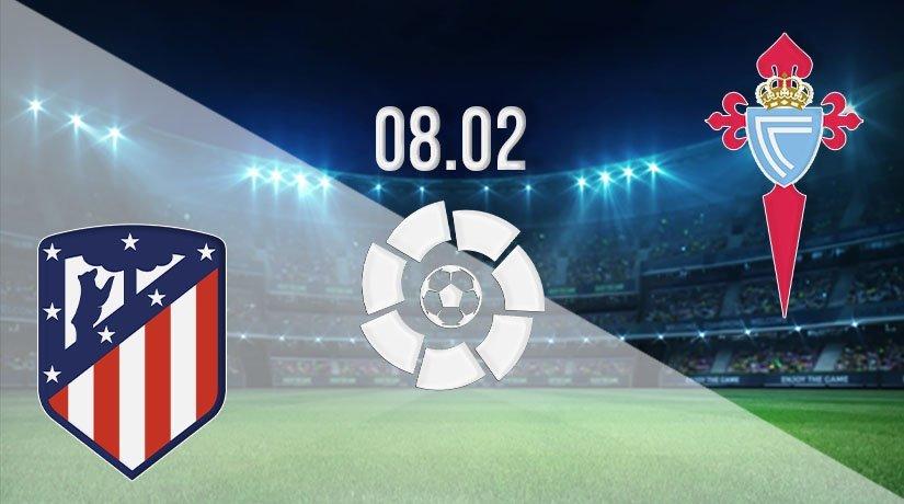 Atletico Madrid vs Celta Vigo Prediction: La Liga Match on 08.02.2021
