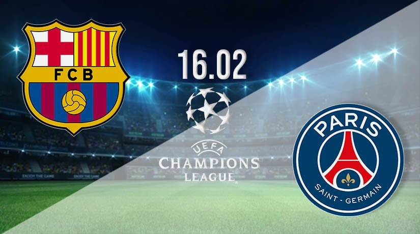 Barcelona vs PSG Prediction: Champions League Match on 16.02.2021