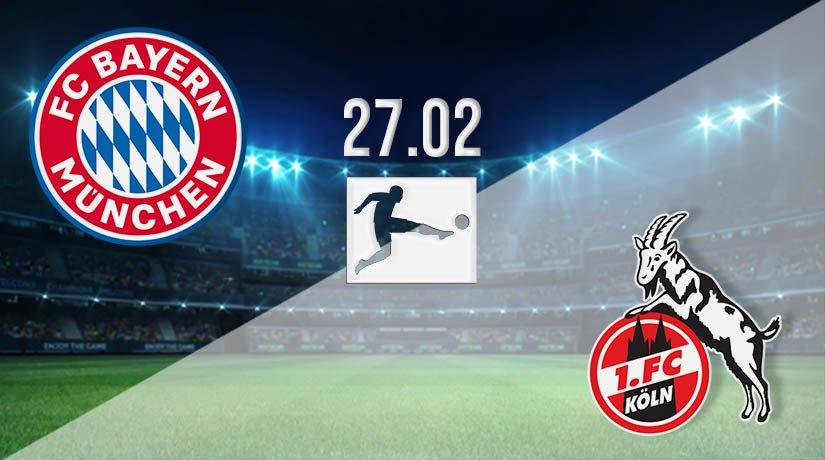 Bayern Munich vs FC Köln Prediction: Bundesliga Match on 27.02.2021