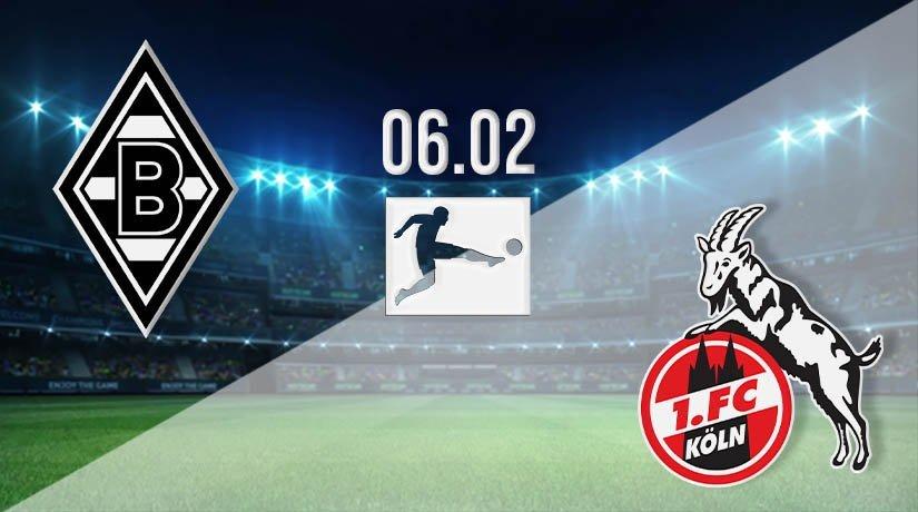 Borussia Monchengladbach vs FC Köln Prediction: Bundesliga Match on 06.02.2021