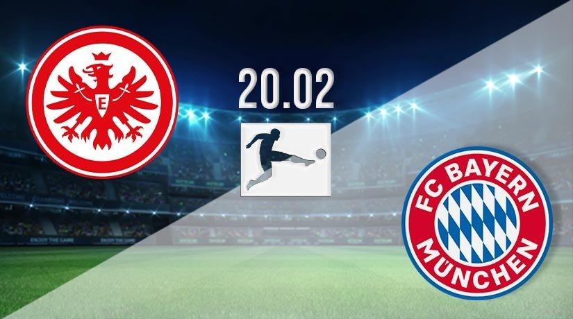 Eintracht Frankfurt vs Bayern Munich Prediction: Bundesliga Match on 20.02.2021