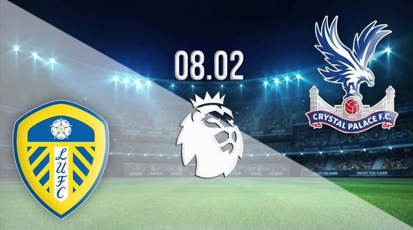 Leeds United vs Crystal Palace Prediction: Premier League Match on 08.02.2021