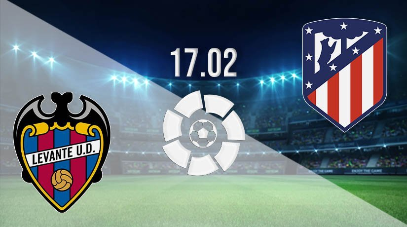 Levante vs Atletico Madrid Prediction: La Liga Match on 17.02.2021