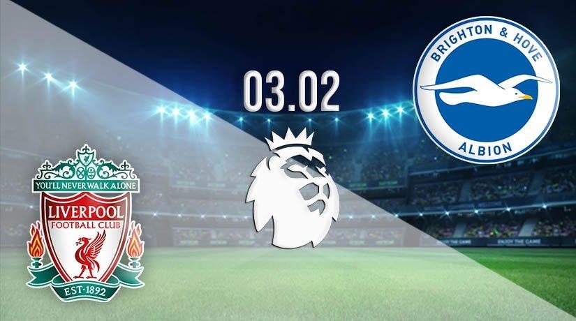 Liverpool vs Brighton & Hove Albion Prediction: Premier League Match on 03.02.2021