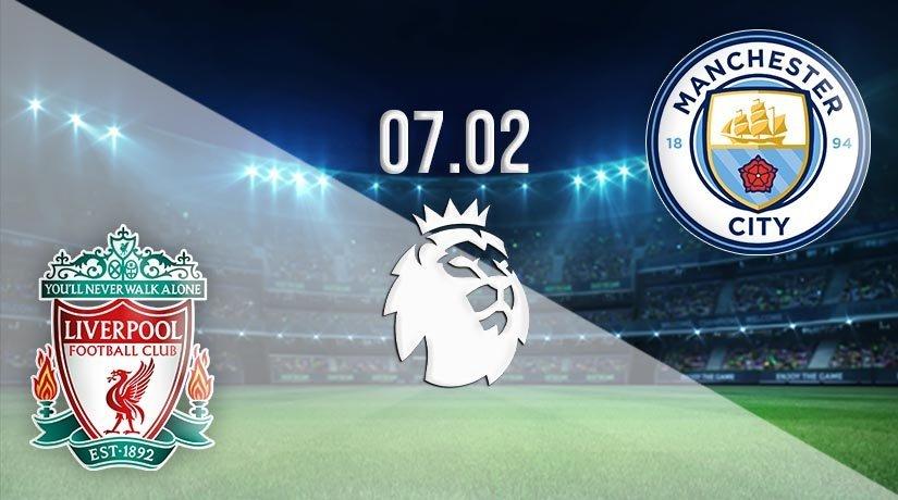Liverpool vs Man City Prediction: Premier League Match on 07.02.2021