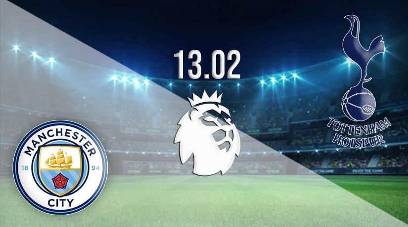 Man City vs Tottenham Prediction: Premier League Match 13.02.2021