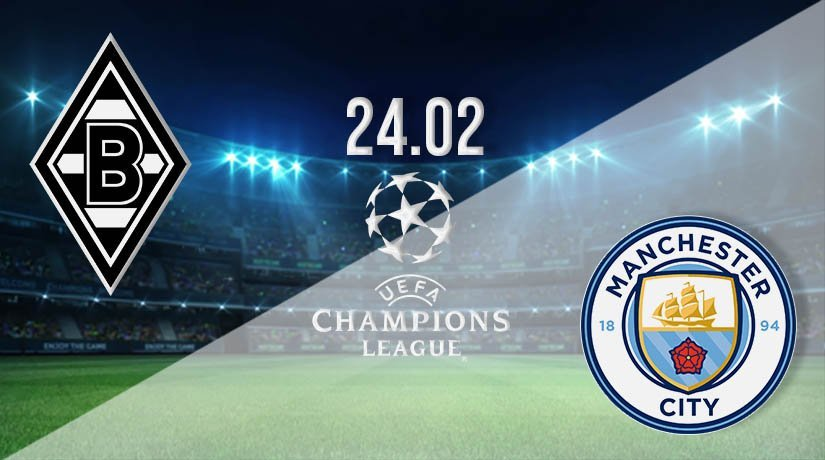 Monchengladbach vs Man City Prediction: Champions League Match on 24.02.2021