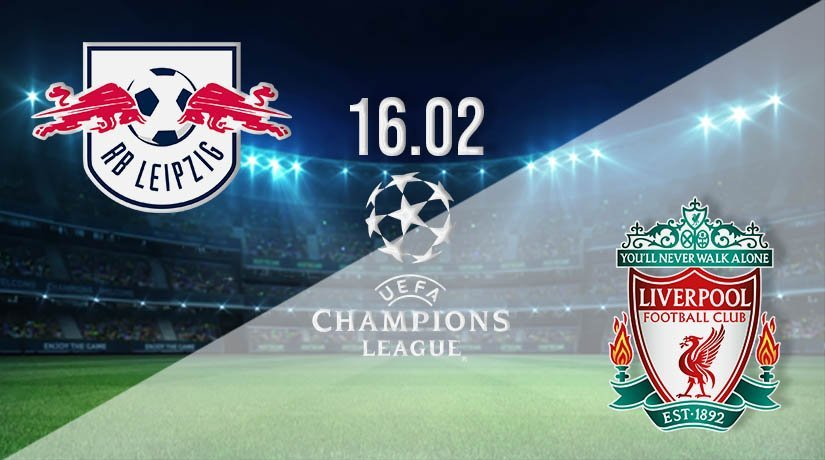 RB Leipzig vs Liverpool Prediction: Champions League Match on 16.02.2021
