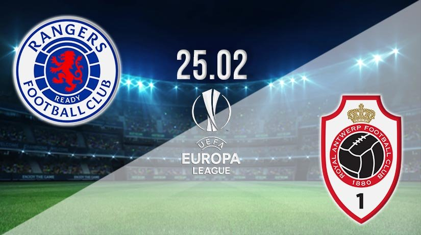 Rangers vs Antwerp Prediction: Europa League Match on 25.02.2021