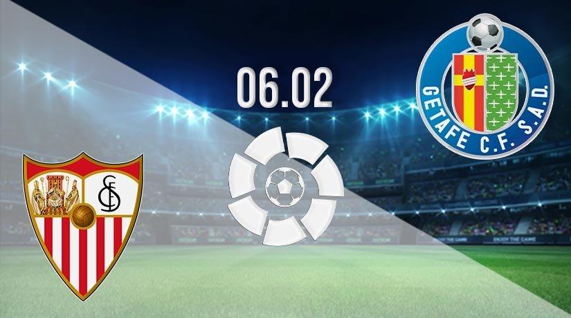 Sevilla vs Getafe Prediction: La Liga Match on 06.02.2021