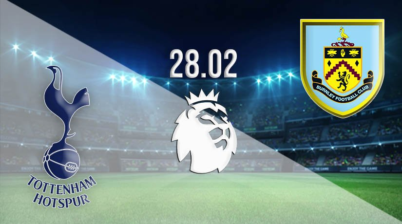 Tottenham Hotspur vs Burnley Prediction: Premier League Match on 28.02.2021