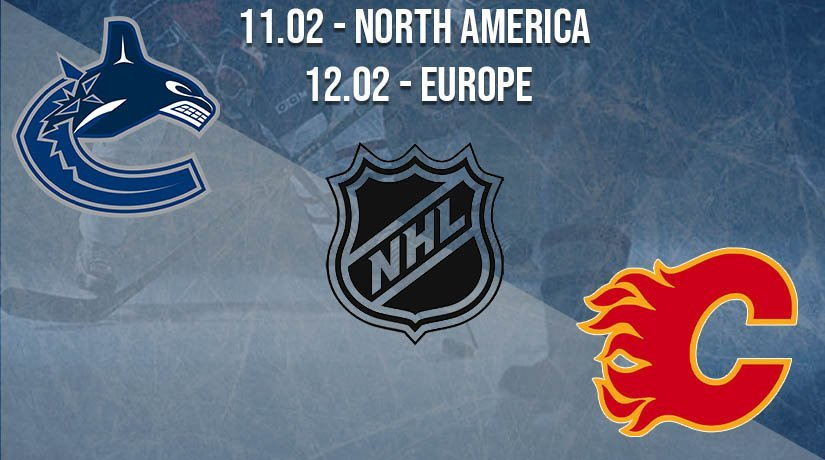 NHL Prediction: Vancouver Canucks vs Calgary Flames on 11.02.2021 North America, on 12.02.2021 Europe