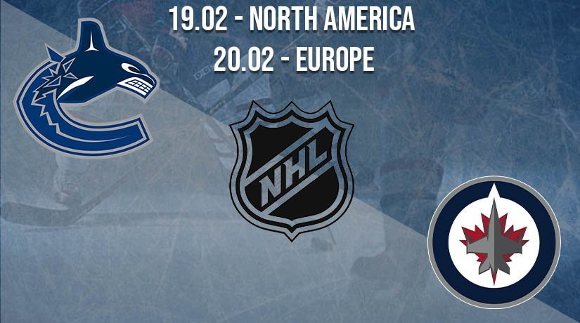 NHL Prediction: Vancouver Canucks vs Winnipeg Jets on 19.02.2021 North America, on 20.02.2021 Europe
