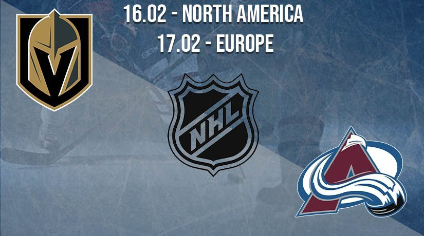 NHL Prediction: Vegas Golden Knights vs Colorado Avalanche on 16.02.2021 North America, on 17.02.2021 Europe