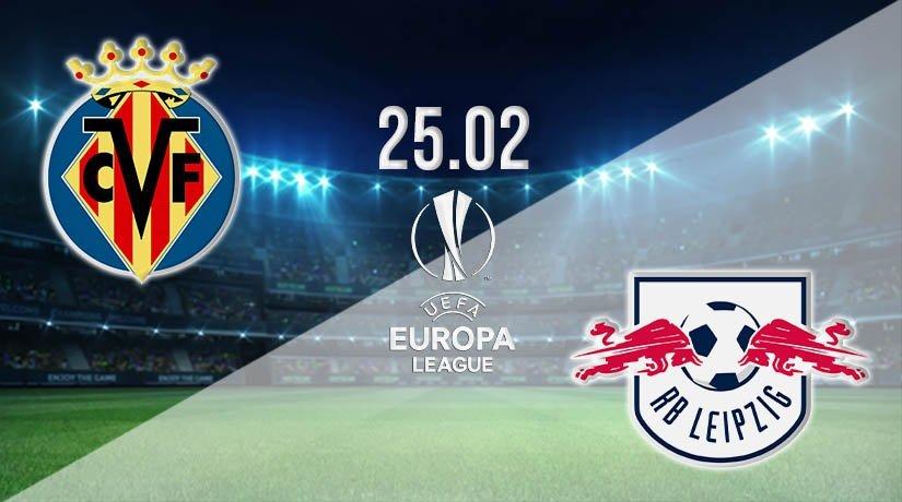 Villarreal vs RB Salzburg Prediction: Europa League Match on 25.02.2021