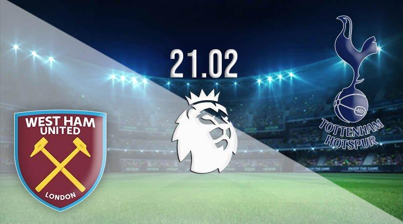 West Ham United vs Tottenham Hotspur Prediction: Premier League Match on 21.02.2021