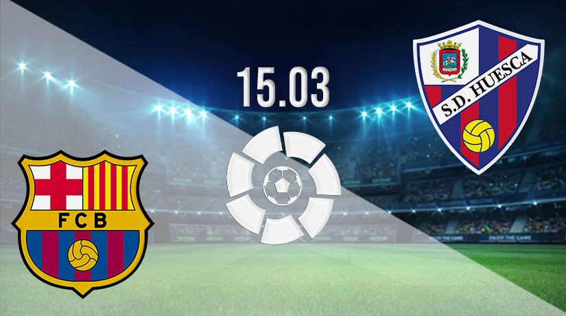Barcelona vs Huesca Prediction: La Liga Match on 15.03.2021