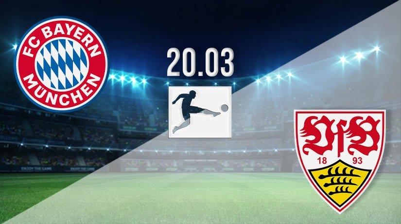 Bayern Munich vs Stuttgart Prediction: Bundesliga Match on 20.03.2021