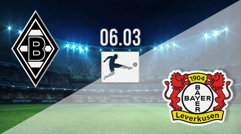 Borussia Monchengladbach vs Bayer Leverkusen Prediction: Bundesliga Match on 06.03.2021