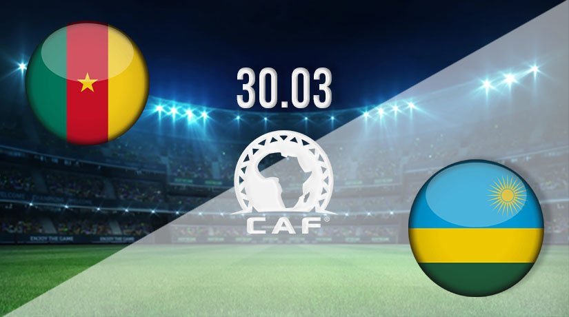 Cameroon vs Rwanda Prediction: African Nations Qualifier Match on 30.03.2021