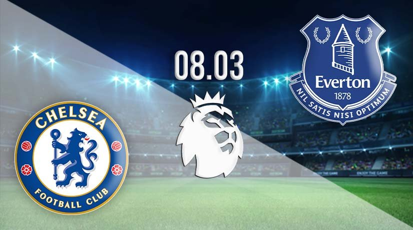 Chelsea vs Everton Prediction: Premier League Match on 08.03.2021