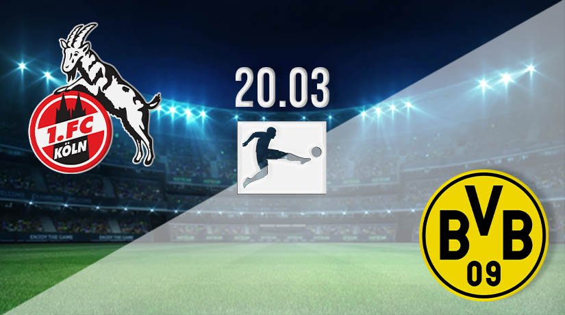 FC Köln vs Borussia Dortmund Prediction: Bundesliga Match on 20.03.2021