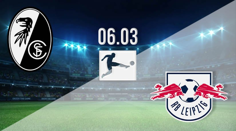 Freiburg vs RB Leipzig Prediction: Bundesliga Match on 06.03.2021