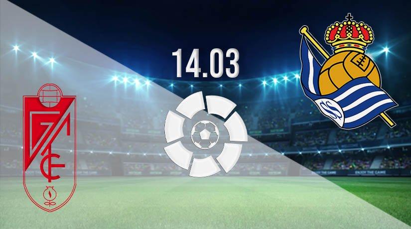 Granada vs Real Sociedad Prediction: La Liga Match on 14.03.2021