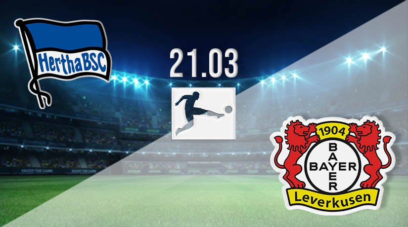 Hertha Berlin vs Bayer Leverkusen Prediction: Bundesliga Match on 21.03.2021