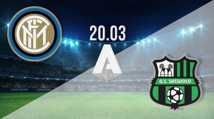 Inter Milan vs Sassuolo Prediction: Serie A Match on 20.03.2021