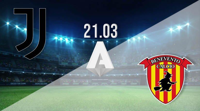 Juventus vs Benevento Prediction: Serie A Match on 21.03.2021