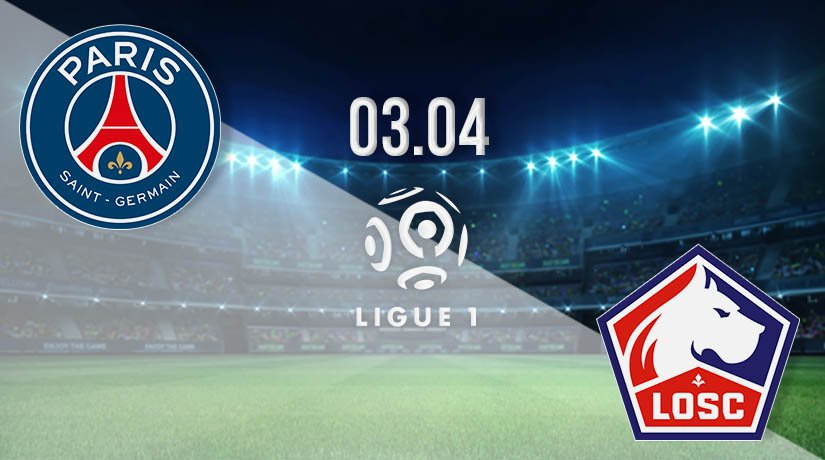 PSG vs Lille Prediction: Ligue 1 Match on 03.04.2021