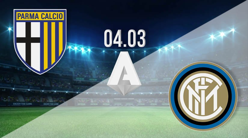Parma vs Inter Milan Prediction: Serie A Match on 04.03.2021