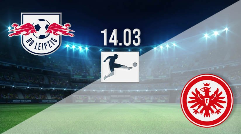 RB Leipzig vs Frankfurt Prediction: Bundesliga Match on 14.03.2021