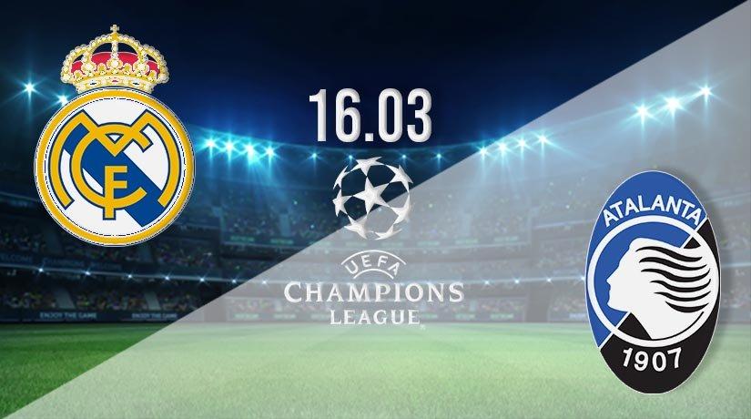 Real Madrid vs Atalanta Prediction: Champions League Match on 16.03.2021