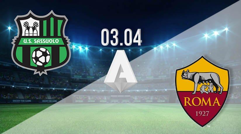 Sassuolo vs AS Roma Prediction: Serie A Match on 03.04.2021