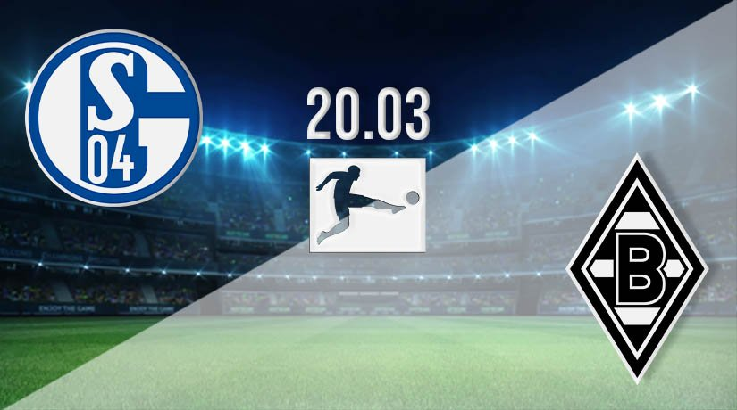 Schalke vs Borussia Monchengladbach Prediction: Bundesliga Match on 20.03.2021