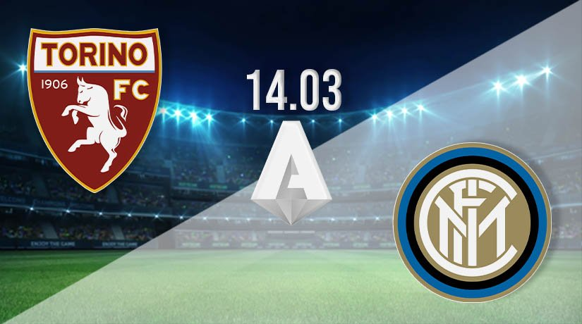 Torino vs Inter Milan Prediction: Serie A Match on 14.03.2021